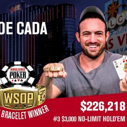 2018 WSOP Update – Joe Cada Wins $3k Shootout in Second Final Table of Series