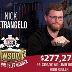 Nick Petrangelo Dominates $100k High Roller For Second WSOP Bracelet