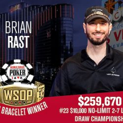 Brian Rast Wins WSOP $10k 2-7 Single Draw – Brunson in 6th