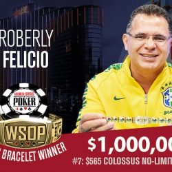 Roberly Felicio Wins WSOP COLOSSUS and $1 Million