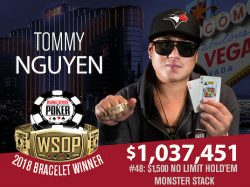 Tommy Nguyen Wins WSOP Monster Stack – Leng and Couden Also Win